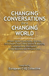 Changing Conversations for a Changing World